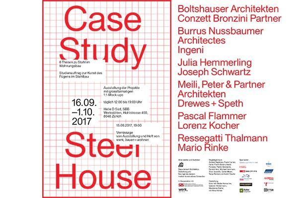 Case Study Steel House Invitation au vernissage / Invitation to the opening 15.09.17 Burrus Nussbaumer Architectes et Ingeni