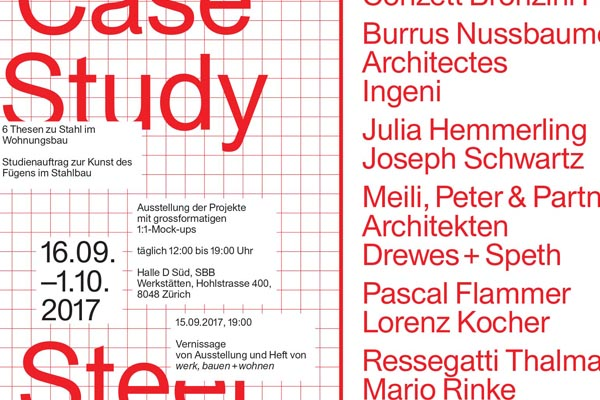 Case Study Steel House Invitation au vernissage / Invitation to the opening 15.09.17 Burrus Nussbaumer Architectes et Ingeni